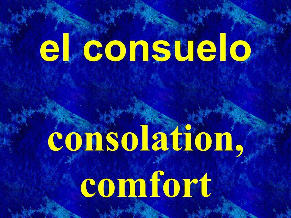 el consuelo consolation, comfort