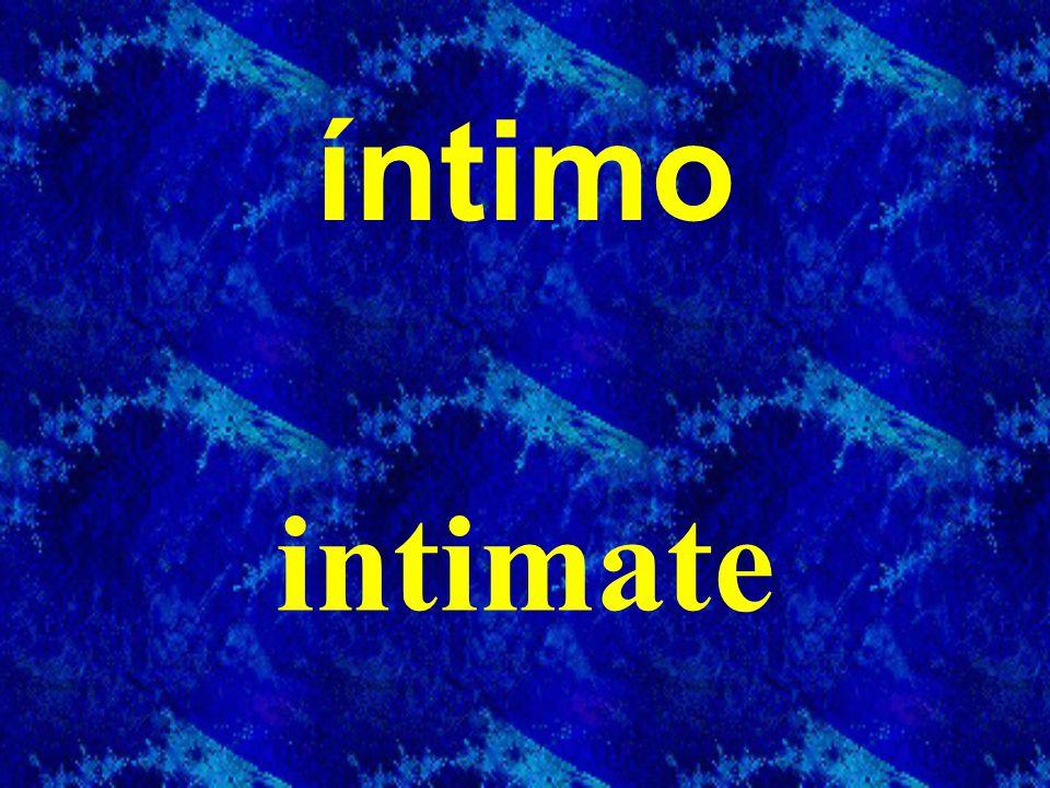 íntimo intimate
