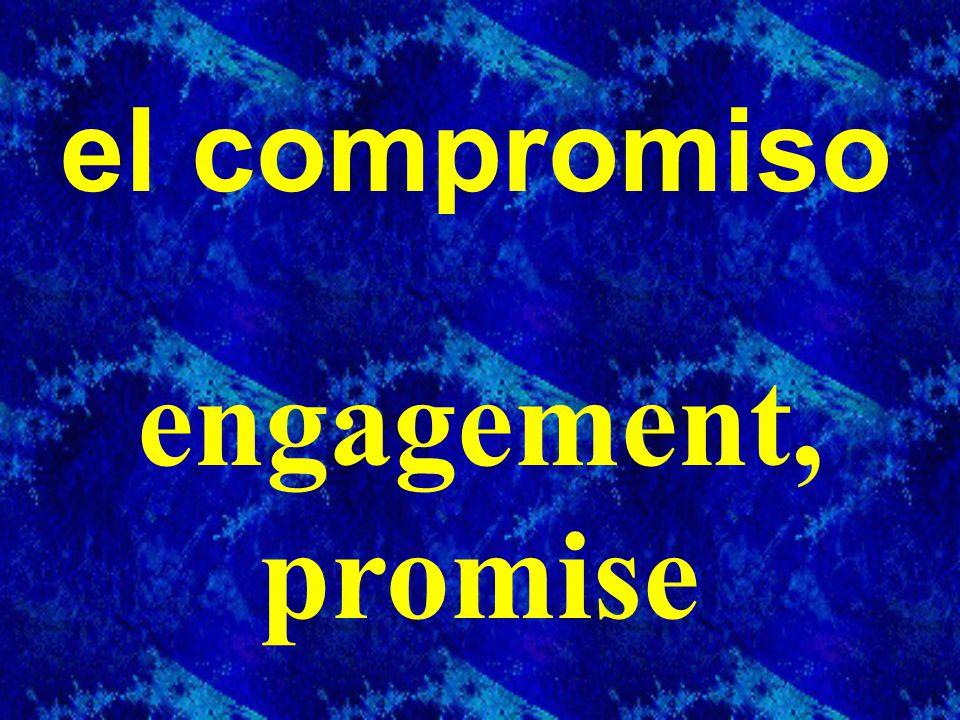 el compromiso engagement, promise