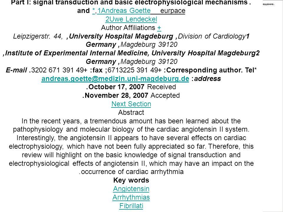 . Part I: signal transduction and basic electrophysiological mechanisms Andreas GoetteAndreas Goette eurpace1,* and1* Uwe Lendeckel2 ++ Author Affilia