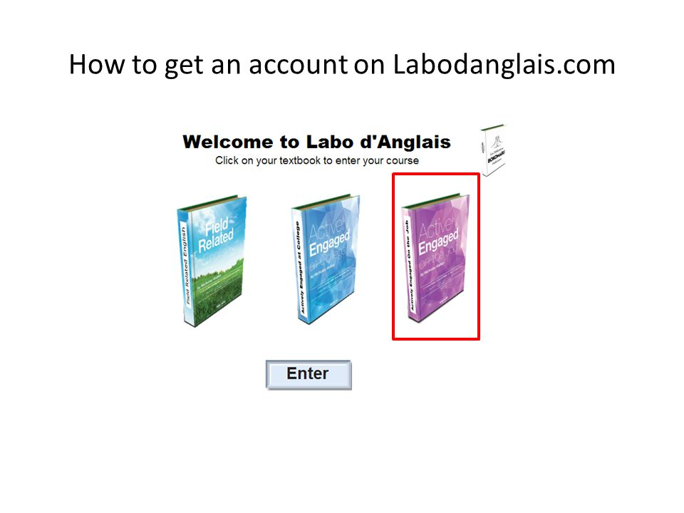How to get an account on Labodanglais.com