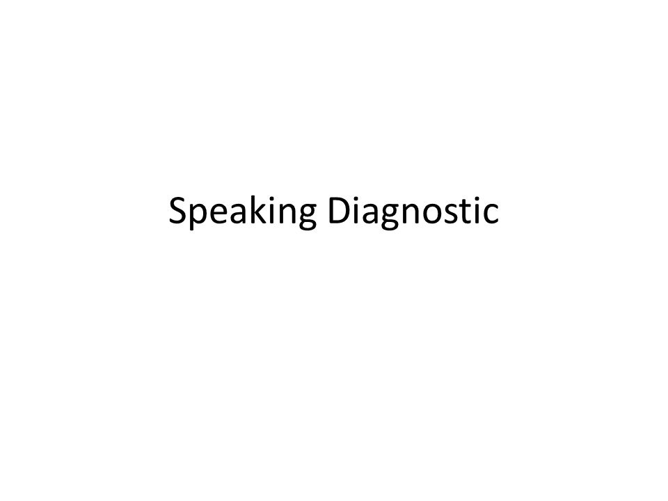 Speaking Diagnostic