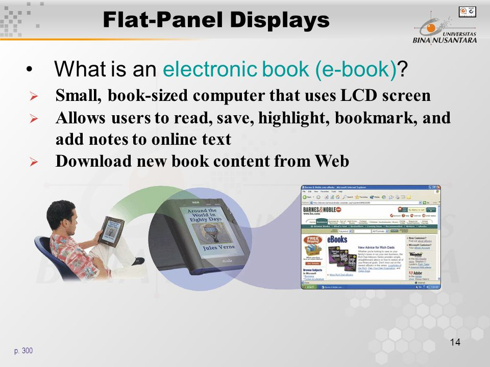 14 Flat-Panel Displays What is an electronic book (e-book).