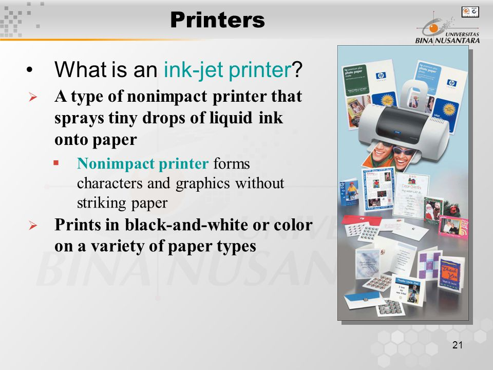 21 Printers What is an ink-jet printer.