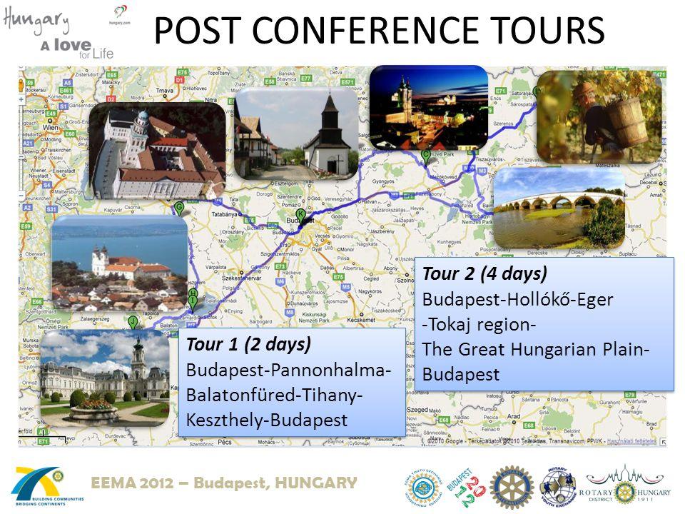 POST CONFERENCE TOURS Tour 1 (2 days) Budapest-Pannonhalma- Balatonfüred-Tihany- Keszthely-Budapest Tour 1 (2 days) Budapest-Pannonhalma- Balatonfüred-Tihany- Keszthely-Budapest Tour 2 (4 days) Budapest-Hollókő-Eger -Tokaj region- The Great Hungarian Plain- Budapest Tour 2 (4 days) Budapest-Hollókő-Eger -Tokaj region- The Great Hungarian Plain- Budapest EEMA 2012 – Budapest, HUNGARY