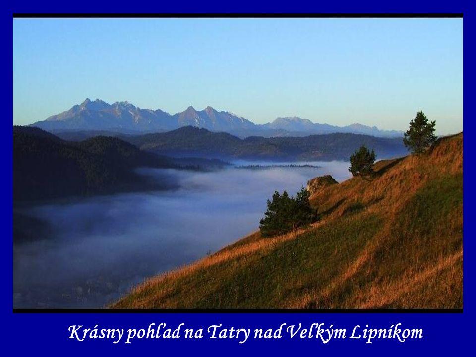 Krásny pohľad na Tatry nad Veľkým Lipníkom