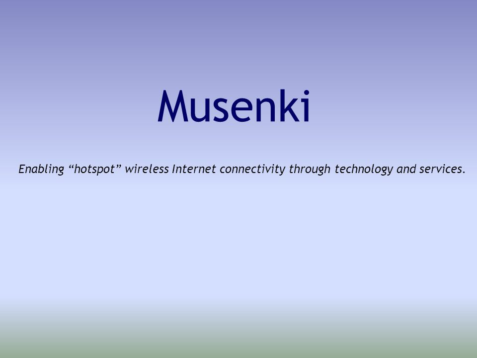 Musenki 802.1x clients Microsoft will supply for Win XP & Win 2000 –Huge marketing push by MSFT in October –Musenki supplies for Linux, Win95, Win98, WinCE, NT4, MacOS, PalmOS Guerilla/viral marketing vehicle –Brand-awareness leads to product pull-through Channels: notebook vendors, Big6, on-line sales, WISPs, …