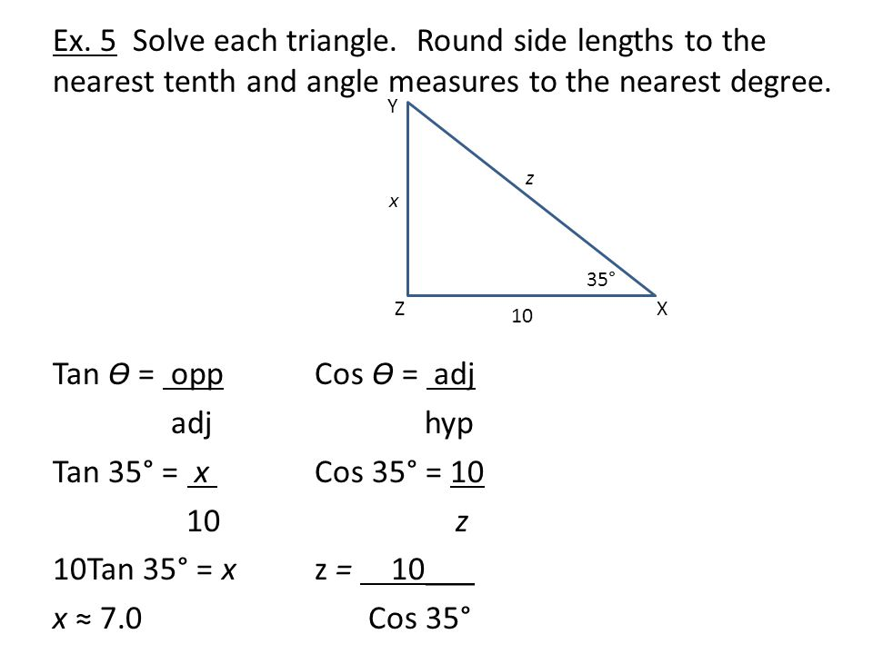 Ex.5 Solve each triangle.