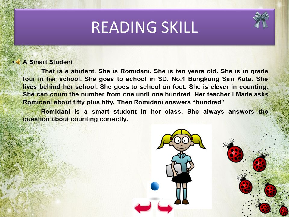 READING SKILL A Smart Student That is a student.She is Romidani.