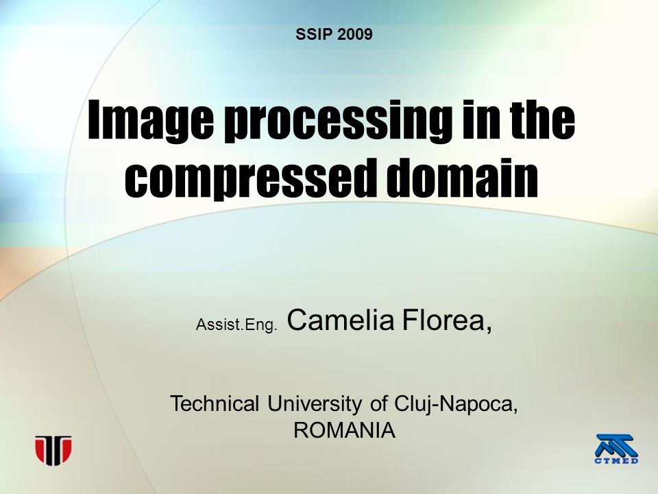 Image processing in the compressed domain Assist.Eng.