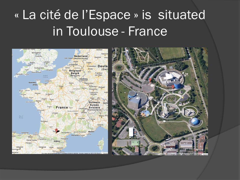 Some information about the park  La Cité de l'Espace is a theme park focusing on Space and the Space Conquest.