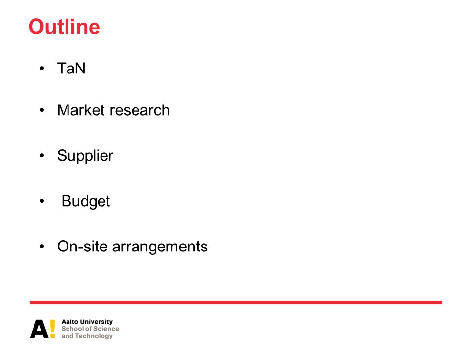 Outline TaN Market research Supplier Budget On-site arrangements