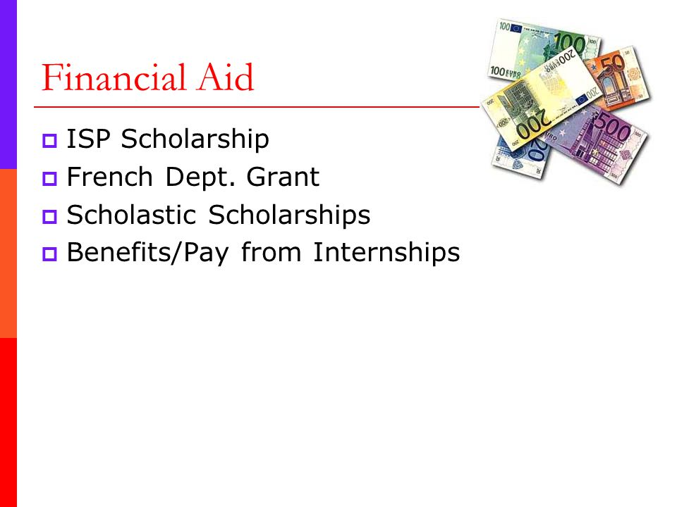 Financial Aid  ISP Scholarship  French Dept.