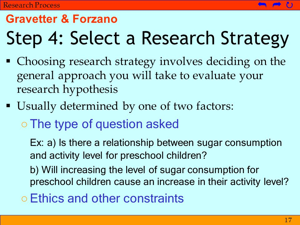 © Metpenstat I - FPsiUI Langkah-langkah Penelitian   Research Process   17 Step 4: Select a Research Strategy  Choosing research strategy invol