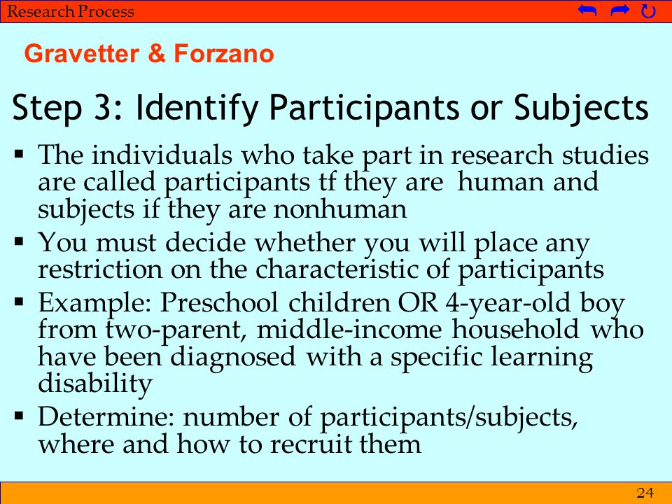 © Metpenstat I - FPsiUI Langkah-langkah Penelitian   Research Process   24 Step 3: Identify Participants or Subjects  The individuals who take