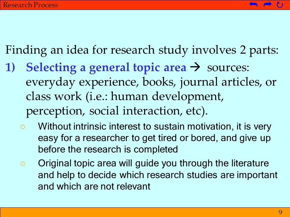 © Metpenstat I - FPsiUI Langkah-langkah Penelitian   Research Process   9 Finding an idea for research study involves 2 parts: 1)Selecting a gen