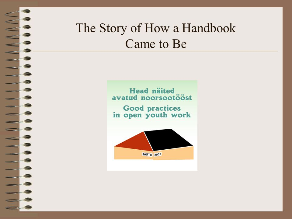 The Story of How a Handbook Came to Be
