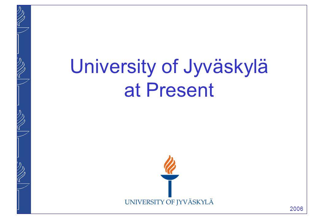 2006 University of Jyväskylä at Present