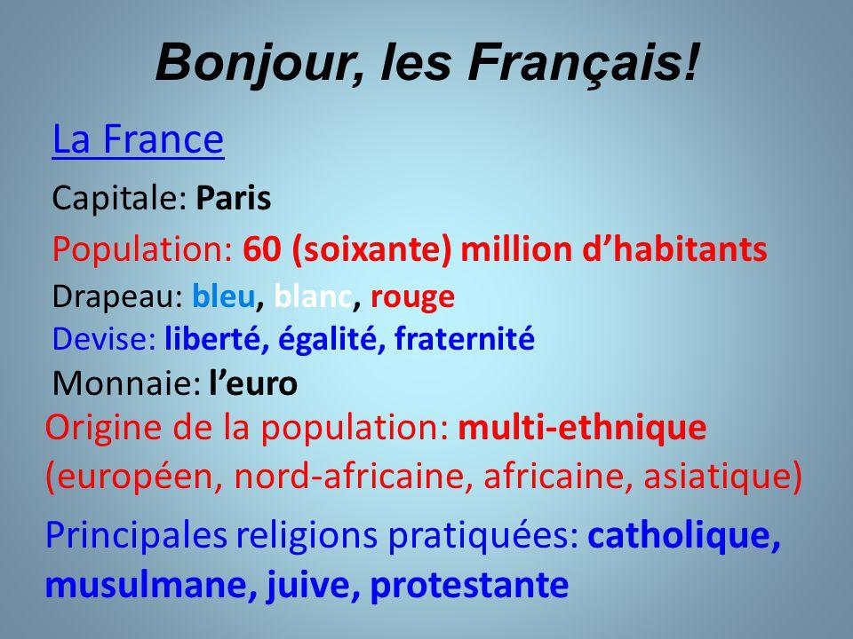 Bonjour, les Français.