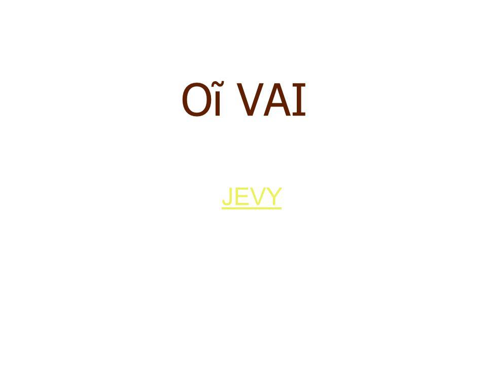 Oĩ VAI JEVY