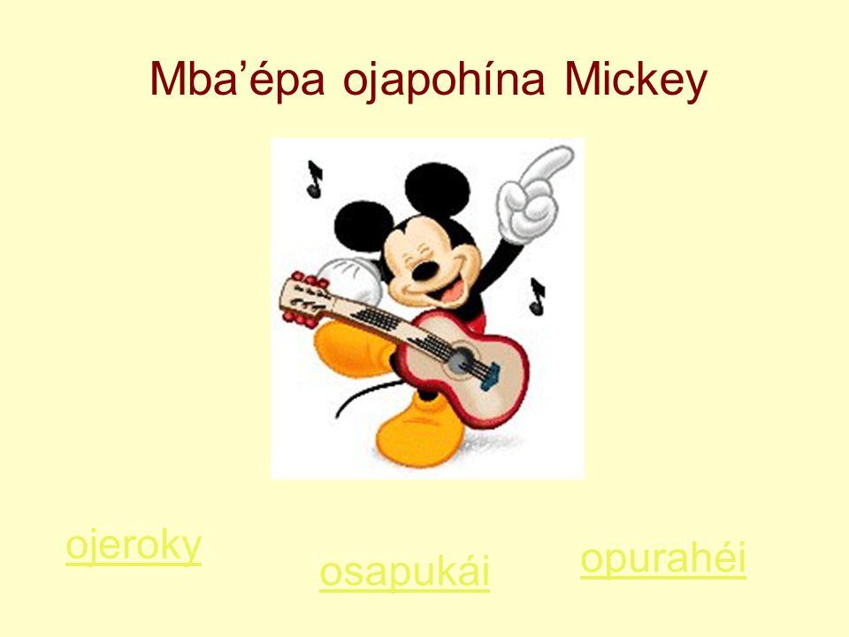 Mba'épa ojapohína Mickey ojeroky osapukái opurahéi