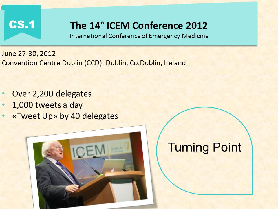 The 14° ICEM Conference 2012 International Conference of Emergency Medicine CS.1 Why to go Hybrid.