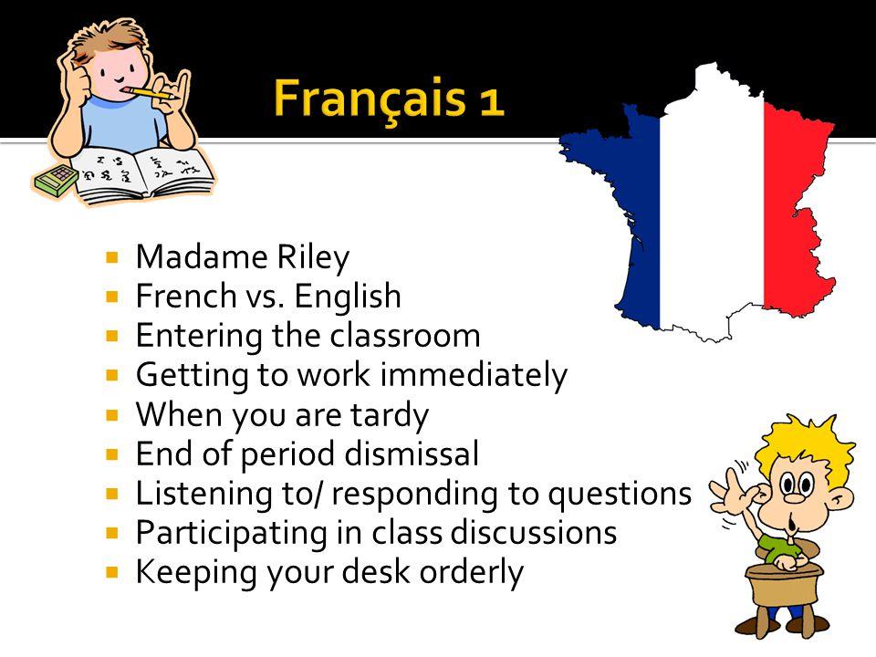  Madame Riley  French vs.