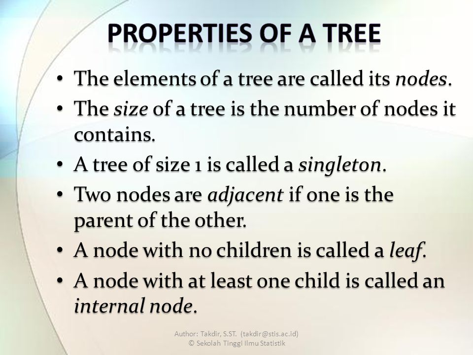 The elements of a tree are called its nodes.The elements of a tree are called its nodes.