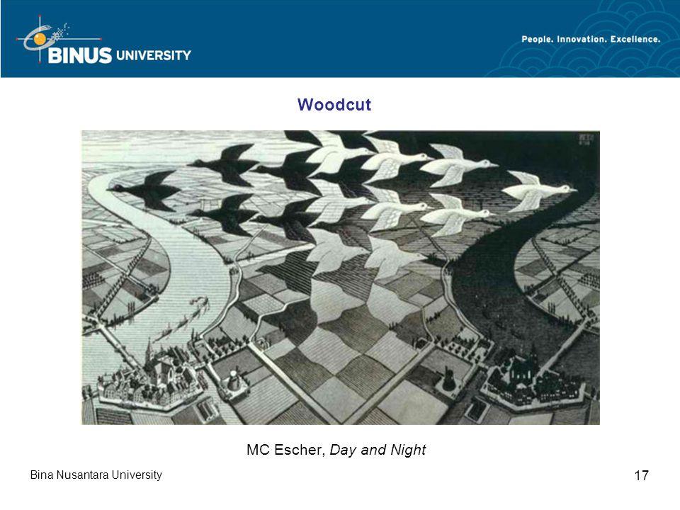 Bina Nusantara University 17 MC Escher, Day and Night Woodcut