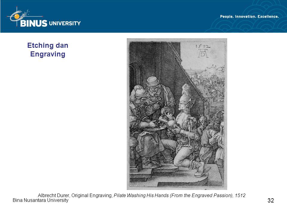 Bina Nusantara University 32 Albrecht Durer, Original Engraving, Pilate Washing His Hands (From the Engraved Passion), 1512 Etching dan Engraving