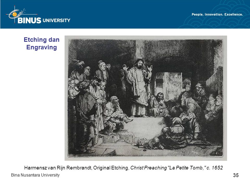 Bina Nusantara University 35 Harmensz van Rijn Rembrandt, Original Etching, Christ Preaching La Petite Tomb, c.