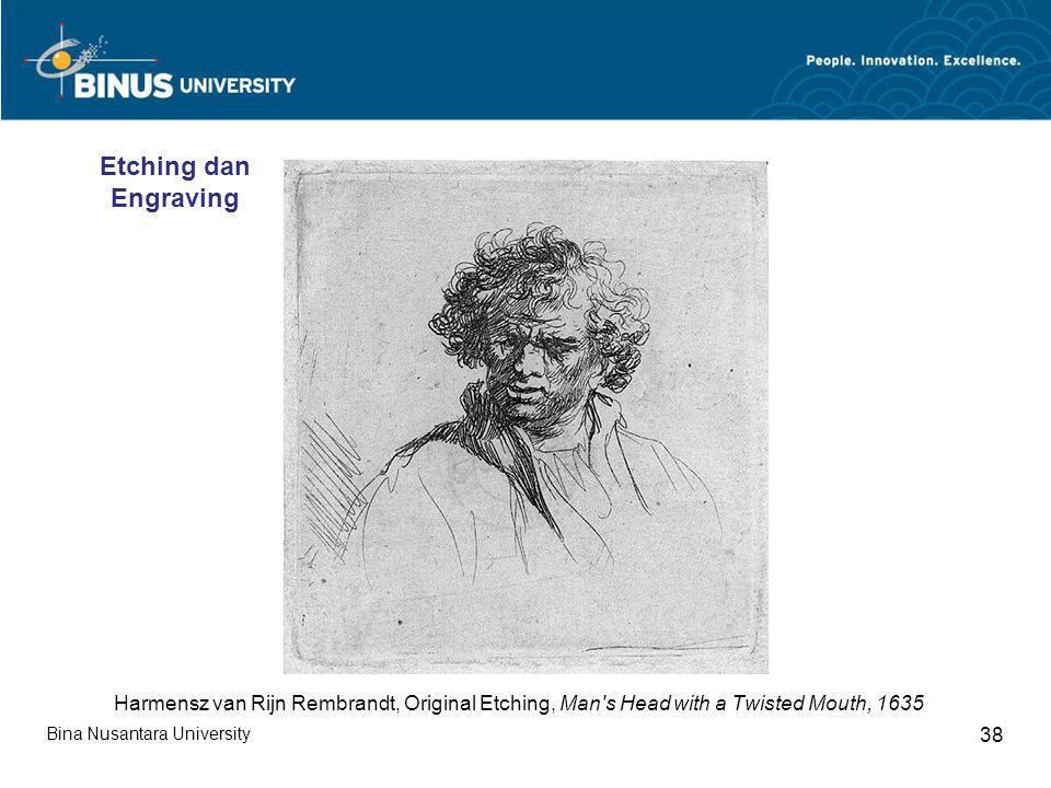 Bina Nusantara University 38 Harmensz van Rijn Rembrandt, Original Etching, Man s Head with a Twisted Mouth, 1635 Etching dan Engraving