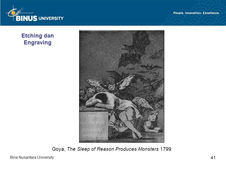Bina Nusantara University 41 Goya, The Sleep of Reason Produces Monsters 1799 Etching dan Engraving