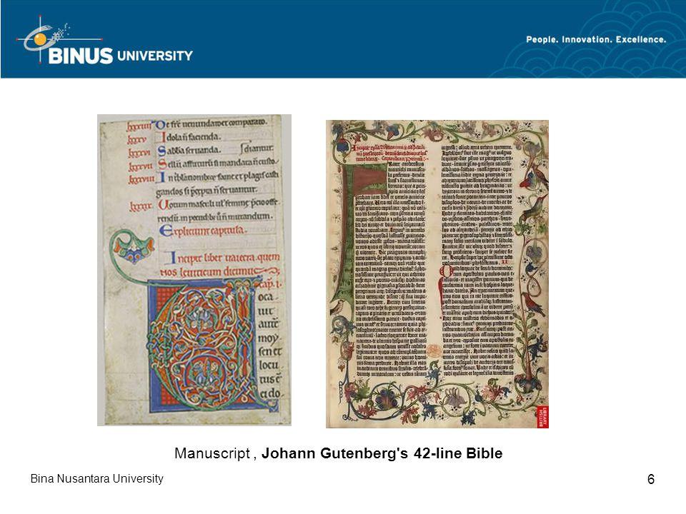 Bina Nusantara University 6 Manuscript, Johann Gutenberg s 42-line Bible