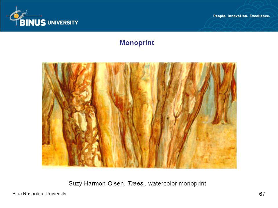 Bina Nusantara University 67 Suzy Harmon Olsen, Trees, watercolor monoprint Monoprint