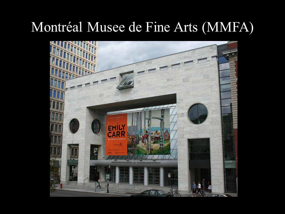 Montréal Musee de Fine Arts (MMFA)