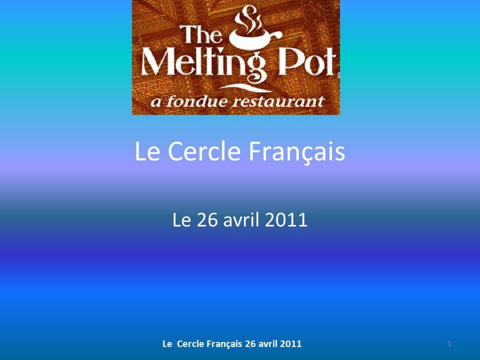 Le Cercle Français Le 26 avril 2011 Le Cercle Français 26 avril 2011 1