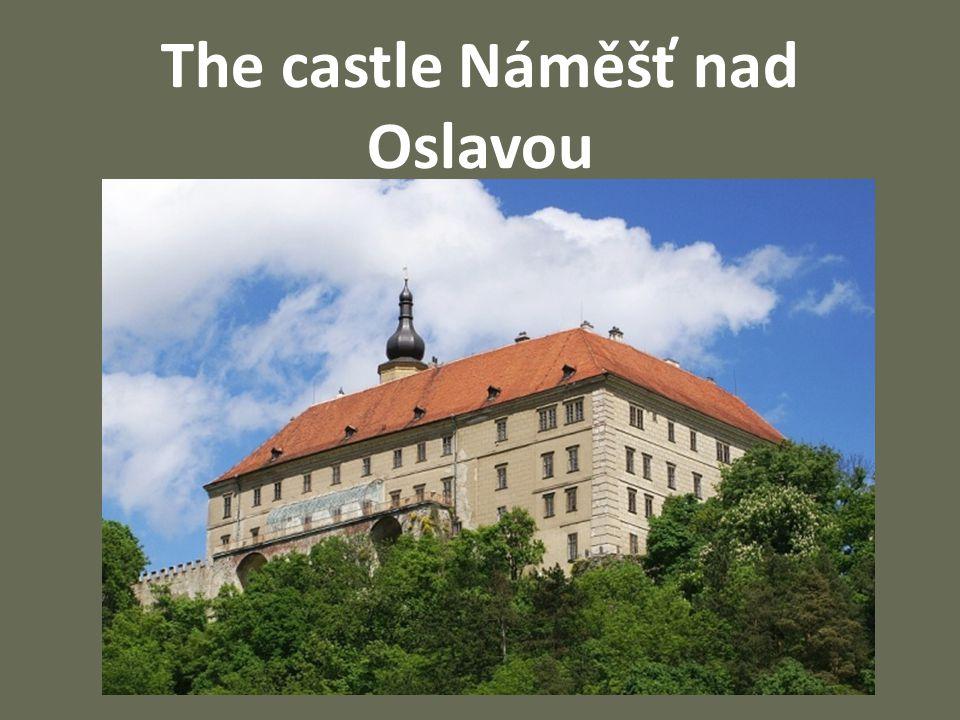 The castle Náměšť nad Oslavou
