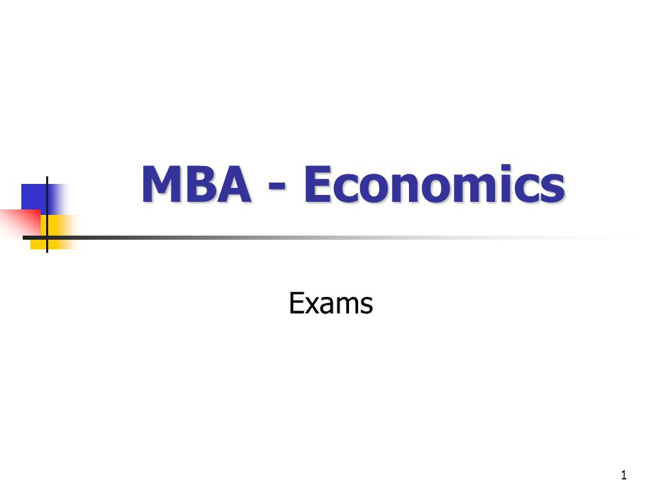 1 MBA - Economics Exams