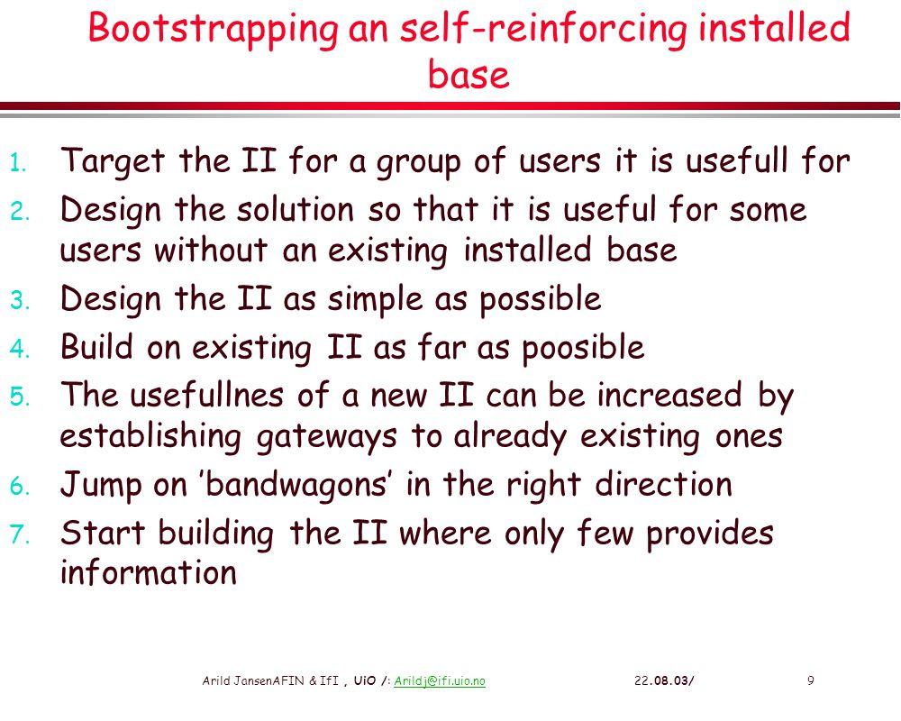 Arild JansenAFIN & IfI, UiO /: Arildj@ifi.uio.no 22.08.03/10Arildj@ifi.uio.no Decomposing heterogeneous infrastructures l Ecologies of infrastructures