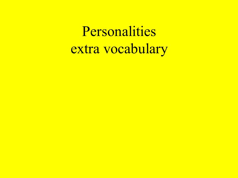 Personalities extra vocabulary