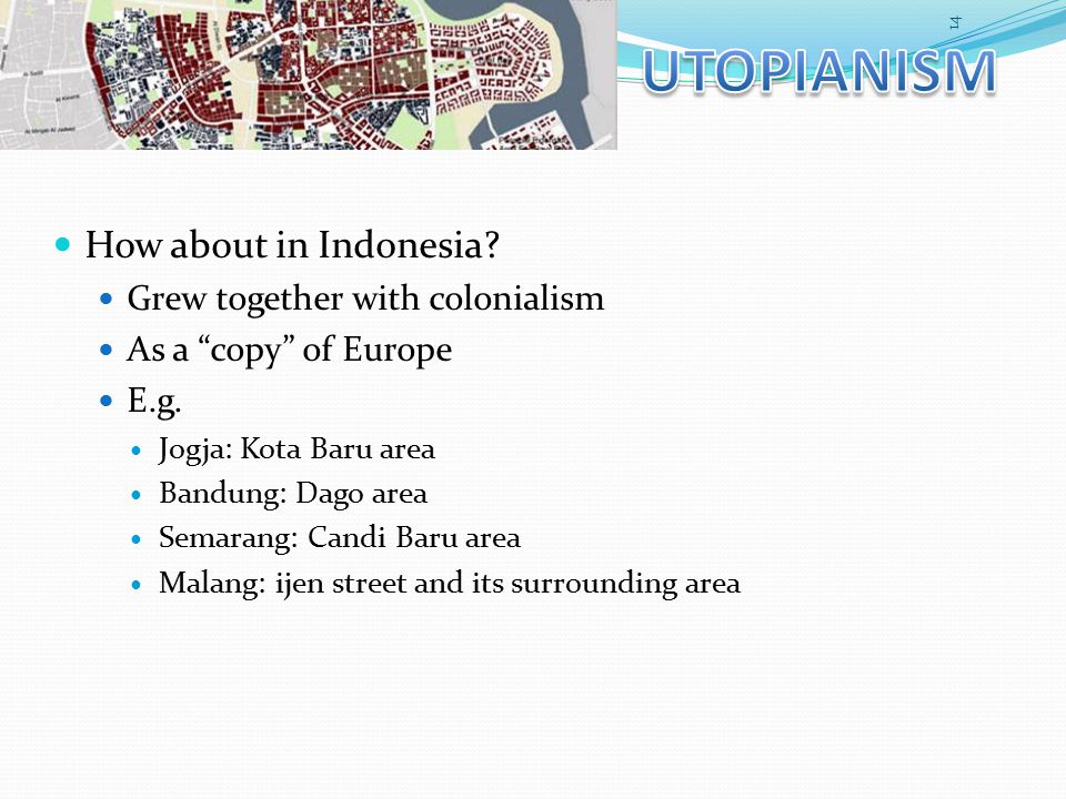How about in Indonesia.Grew together with colonialism As a copy of Europe E.g.