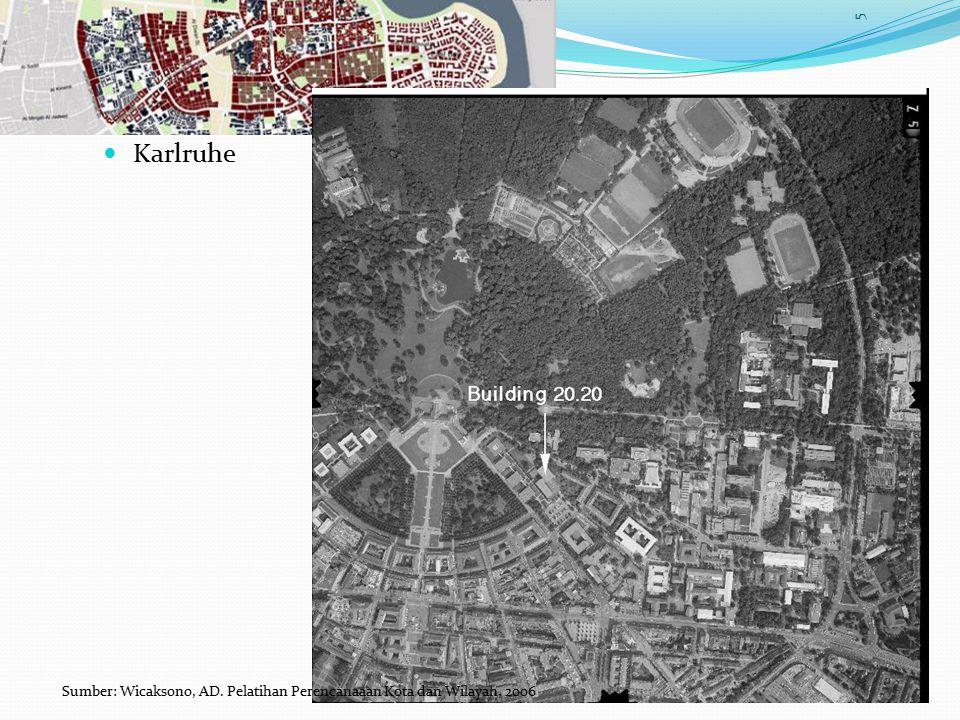 Karlruhe 5 THEOCENTRISM Sumber: Wicaksono, AD. Pelatihan Perencanaaan Kota dan Wilayah, 2006