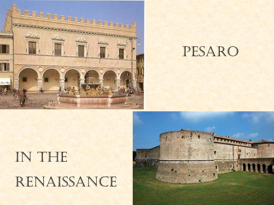 PESARO in THE RENAISSANCE