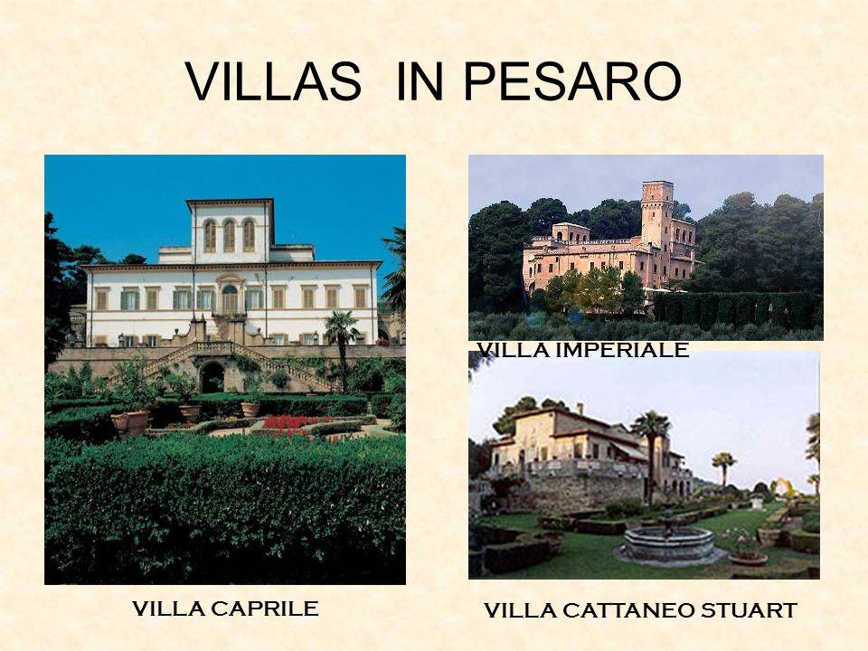 VILLAS IN PESARO VILLA CAPRILE VILLA CATTANEO STUART VILLA IMPERIALE