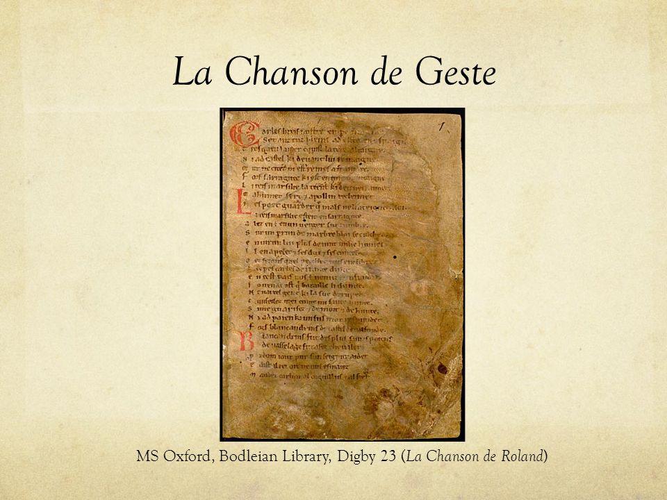 La Chanson de Geste MS Oxford, Bodleian Library, Digby 23 ( La Chanson de Roland )