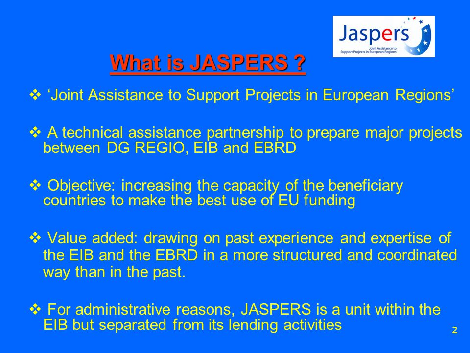 2 What is JASPERS .