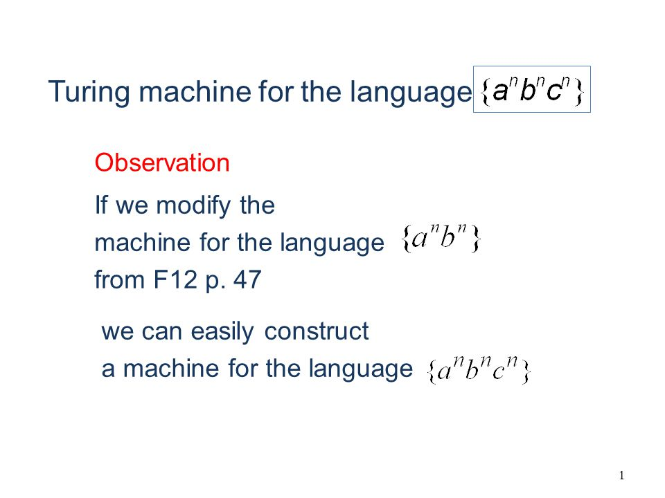 1 If we modify the machine for the language from F12 p.