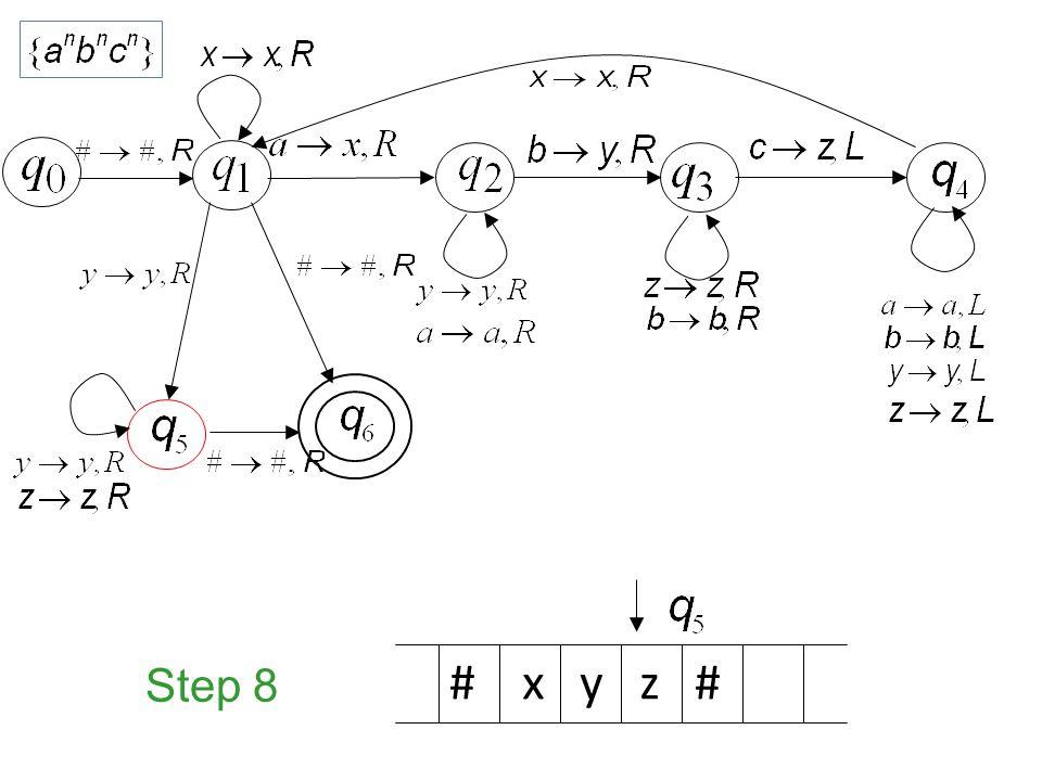 Step 8 # x y z #