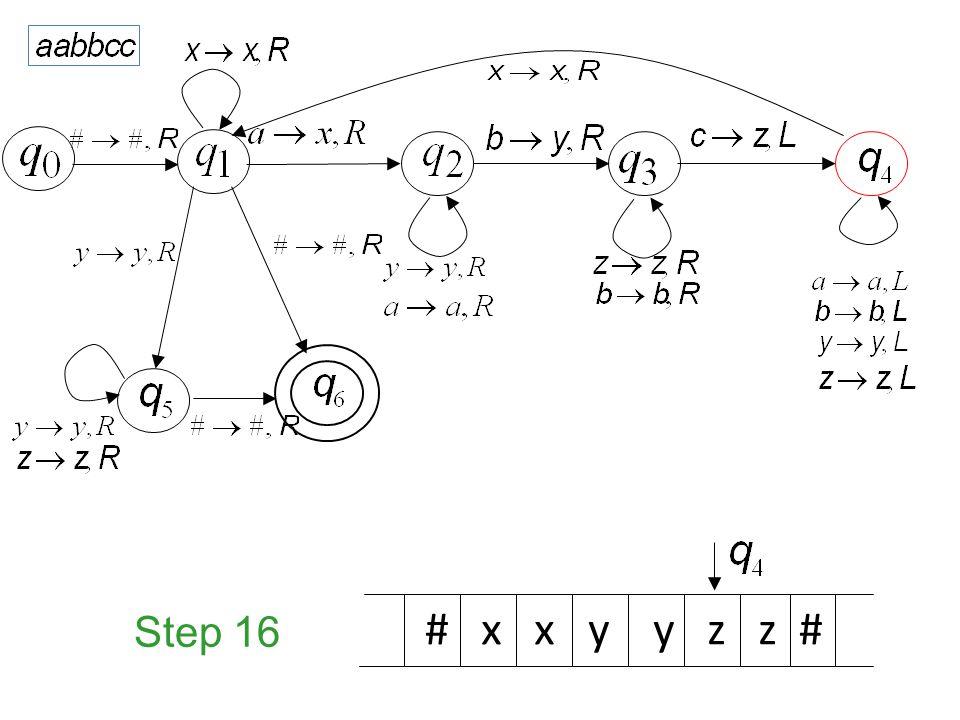 Step 16 # x x y y z z #